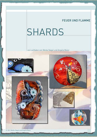 Aus dem Inhalt: Shards blasen / Shards auflegen / Techniken mit diversen Shards; zweifarbige, reaktive etc. / Versilberte Shards / Silberglas-Shards / Vergoldete Shards